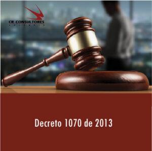Decreto 1070 de 2013