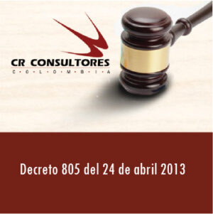 Decreto 805 del 24 de abril 2013