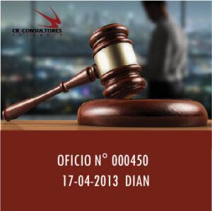 OFICIO N° 000450  17-04-2013  DIAN
