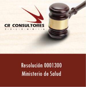 Resolución 0001300 Ministerio de Salud