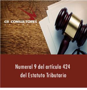 Numeral 9 del artículo 424 del Estatuto Tributario