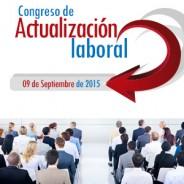 CONGRESO DE ACTUALIZACIÓN LABORAL – Próxima fecha en programación