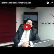 Reforma Tributaria – Autorretención