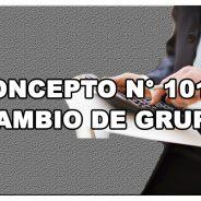 Concepto N° 1010 // CAMBIO DE GRUPO