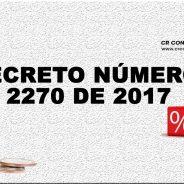 DECRETO NÚMERO 2270 DE 2017