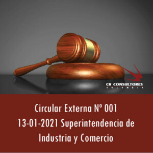 Circular Externa Nº 001  13-01-2021 – Superintendencia de Industria y Comercio