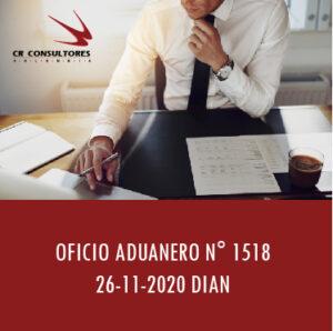 DIAN oficio Aduanero 1518 – ERROR U OMISIÓN SOBRE EL SERIAL.