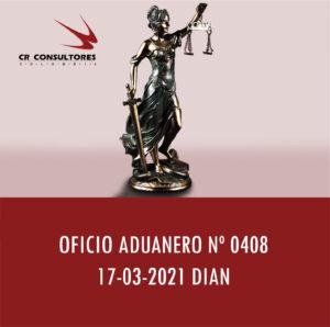DIAN oficio Aduanero 0408 – SANCIÓN POR VENCIMIENTO DEL TÉRMINO AUTORIZADO DE PERMANENCIA EN EL PAÍS, SIN QUE EL VEHÍCULO DE TURISTAS IMPORTADO TEMPORALMENTE HAYA SALIDO DEL TERRITORIO ADUANERO NACIONAL.