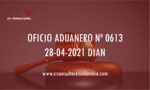 DIAN oficio Aduanero 0613 – INHABILIDADES E INCOMPATIBILIDADES.