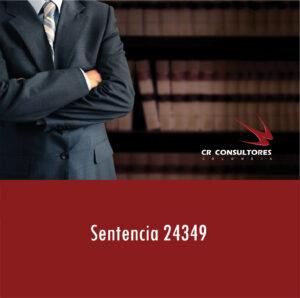 Sentencia 24349– SE DESCARTA FIRMEZA DE LA DECLARACIÓN.
